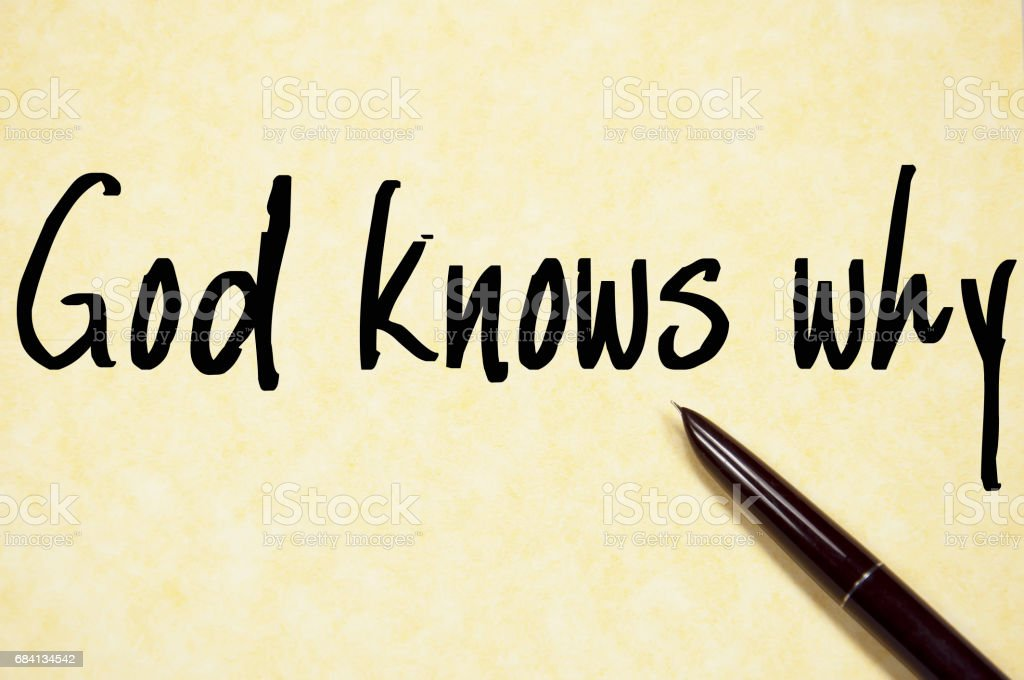 god knows why text write on paper foto stock royalty-free