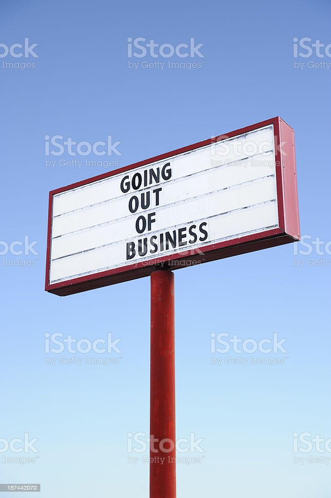 Going out of business commercial sign stock photo