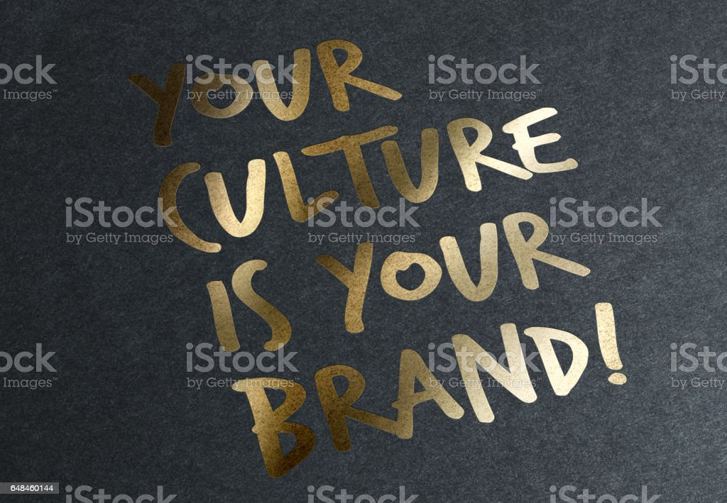 Gold Advice: Your culture is your brand. stock photo