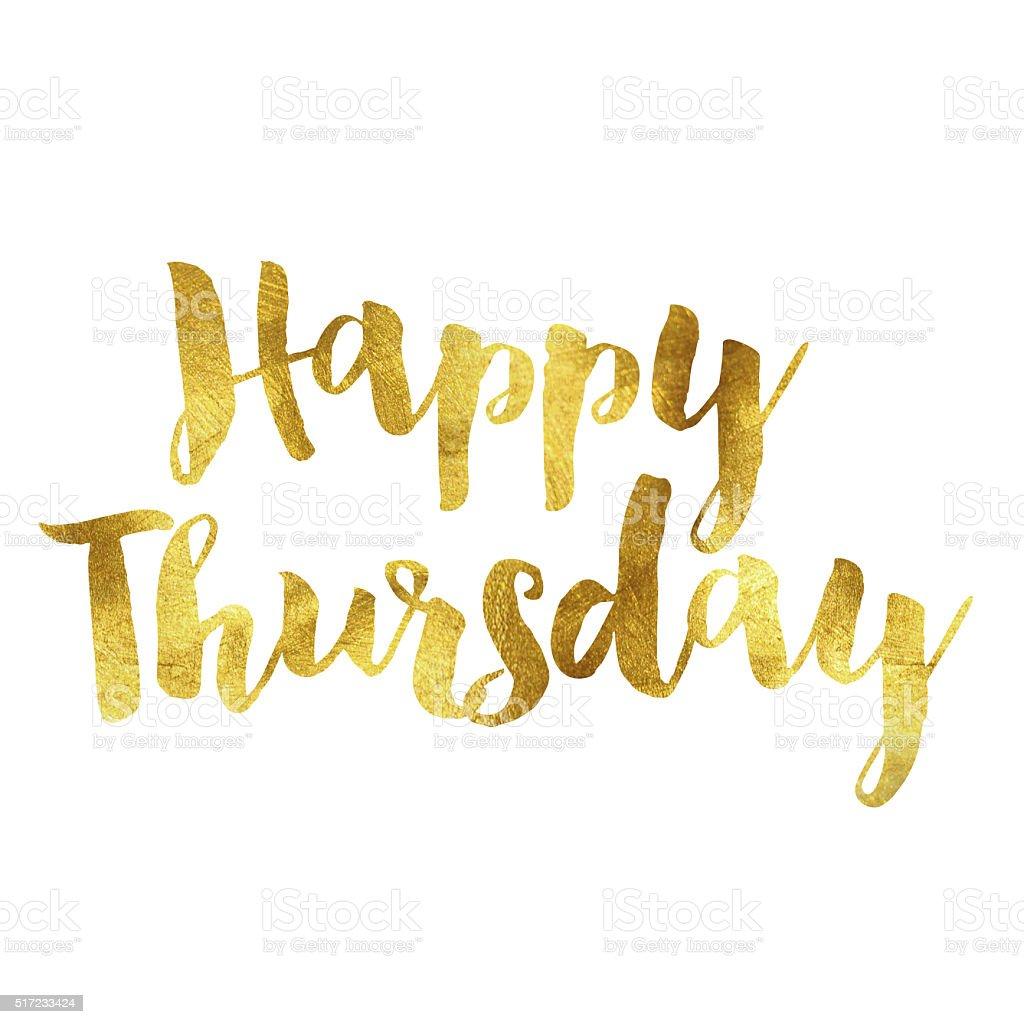 Gold foil Happy Thursday message stock photo