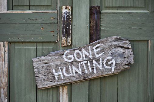 Old gone hunting sign.