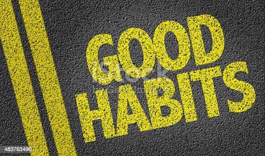istock Good Habits written on the road 483763490