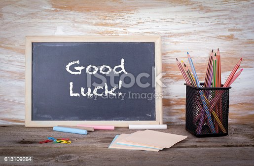 istock Good luck text on a blackboard 613109264