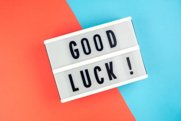 Good luck text on a display lightbox on blue and red bright picture id959502054?b=1&k=6&m=959502054&s=612x612&w=0&h=cakcc0zzx1j2 ywxn3l1qfbkmqgabvg5ipd3aac h50=