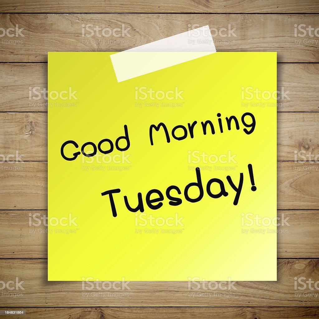 Guten Morgen Dienstag Klebrigen Papier Auf Braunes Holz