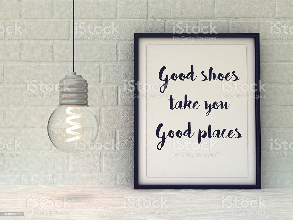Good Shoes Take You Good Places. Funny quotation about fashion stock photo