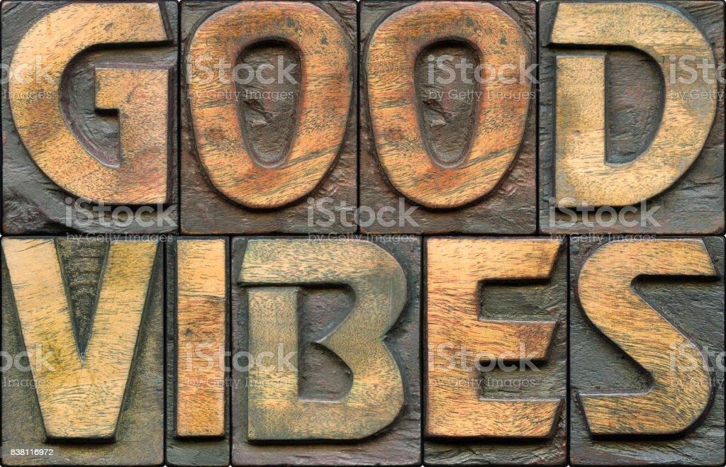 good vibes wooden letterpress stock photo