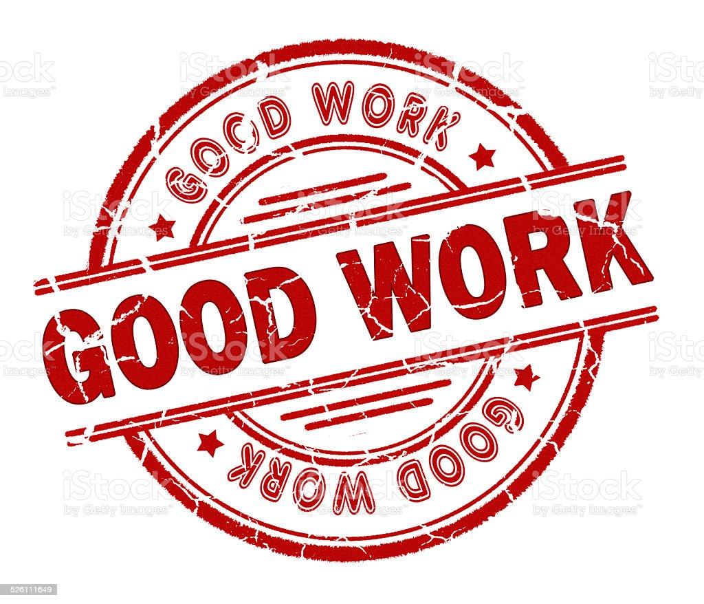 good work stamp stock photo