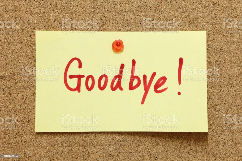 Royalty Free Goodbye Message On A Paper Note In Handwriting Message