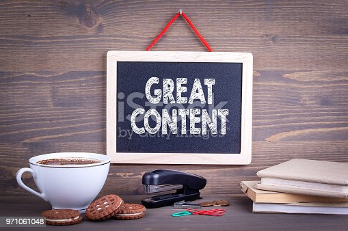 istock Great content, Business Concept 971061048
