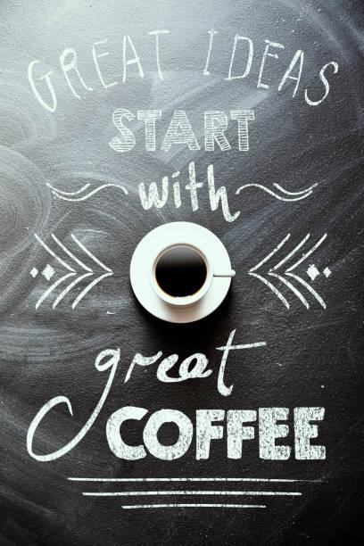 great ideas start with great coffee - kreidetafel zitate stock-fotos und bilder