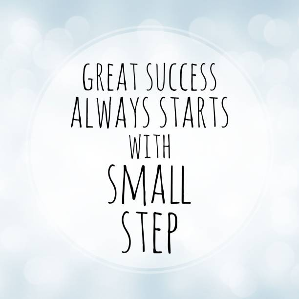 great success always starts with small step - motivation quote on white bokeh background - motivation stock pictures, royalty-free photos & images
