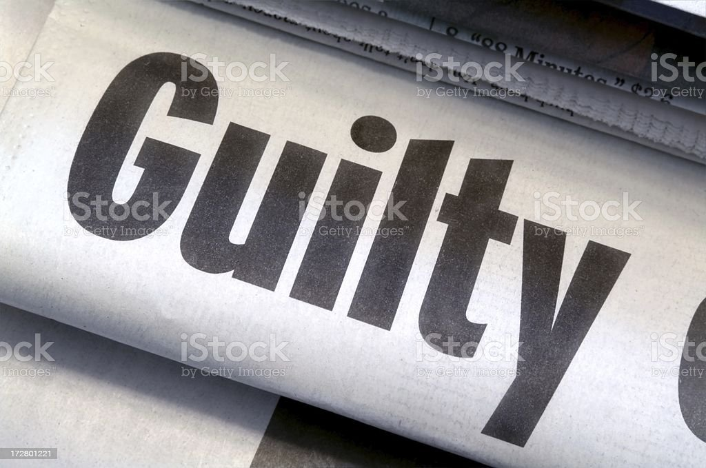 Guilty Headline stock photo