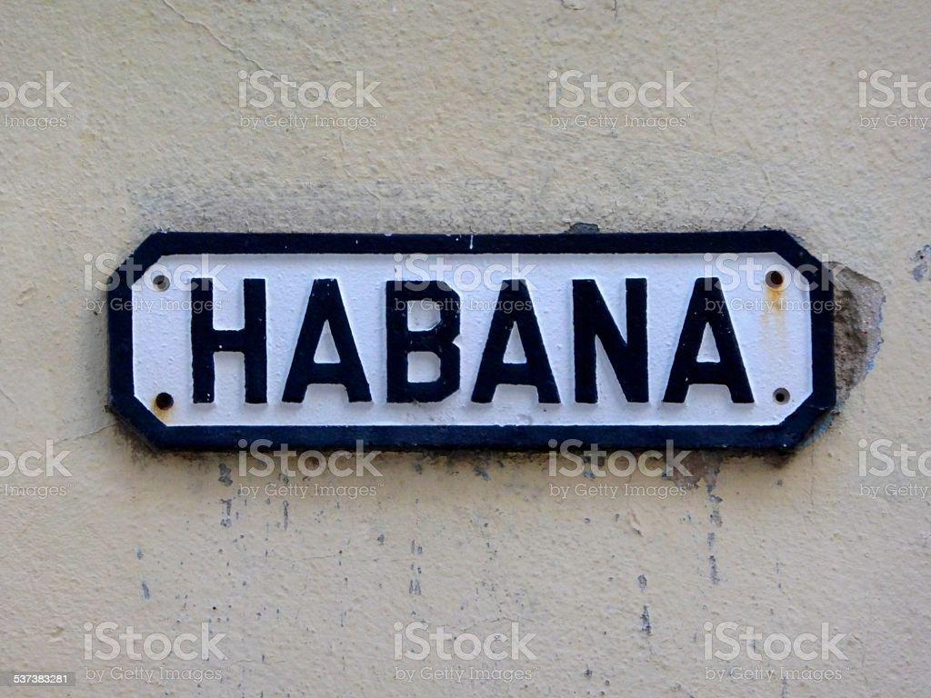 Habana Streetsign in Cuba stock photo