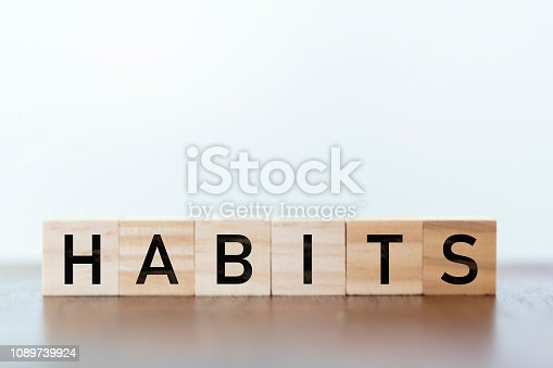 Habits written on wooden cubes