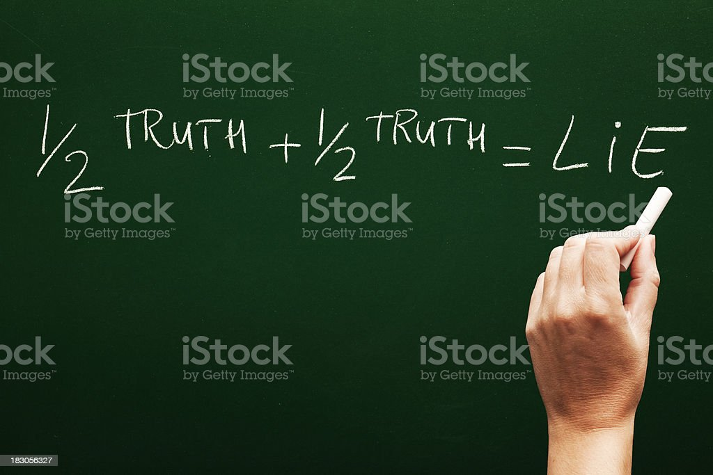 half truths are the same as lies stock photo