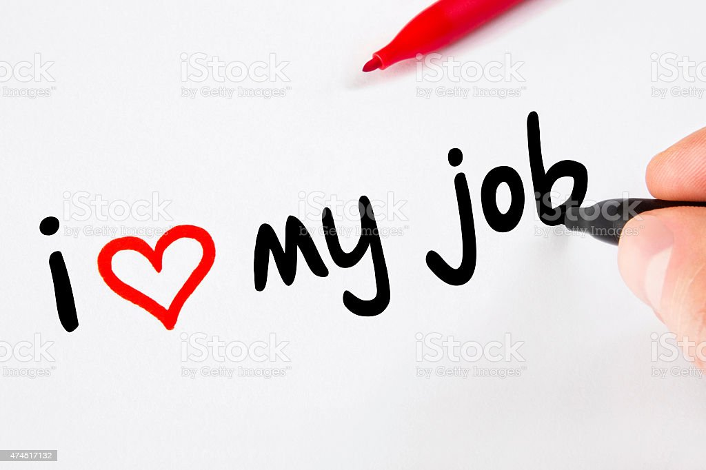 Hand Writing I Love My Job on White Paper stock photo