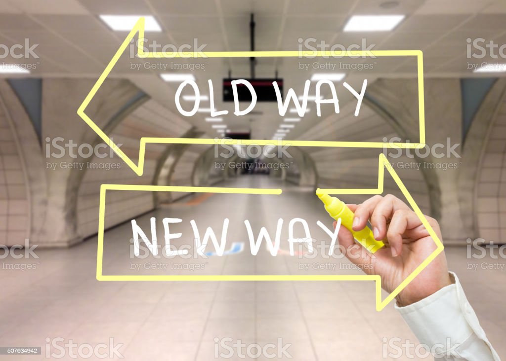 Hand Writing Old Way  and new Way stock photo