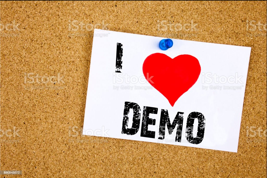 Hand writing text caption inspiration showing I Love Demo concept meaning Software Demonstration Loving written on sticky note, reminder isolated background with copy space stock photo