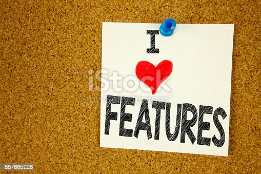 istock Hand writing text caption inspiration showing I Love Features concept meaning Advertisement Advertising Loving written on sticky note, reminder isolated background with copy space 887665228