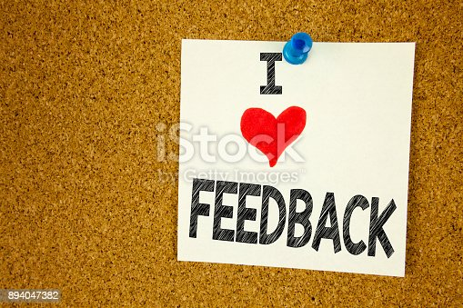 istock Hand writing text caption inspiration showing I Love Feedback concept meaning Opinion Information Positive Negative Feedback Loving written on sticky note, reminder isolated background with copy space 894047382
