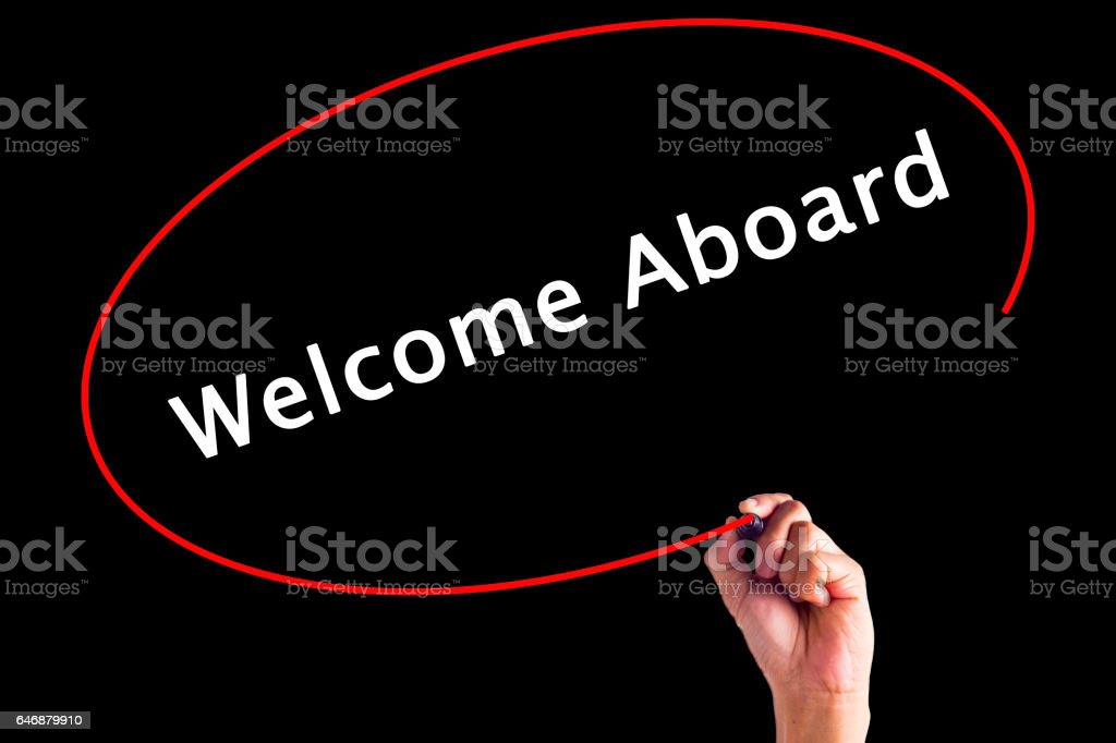 Hand Writing Welcome Aboard with a marker over transparent board stock photo