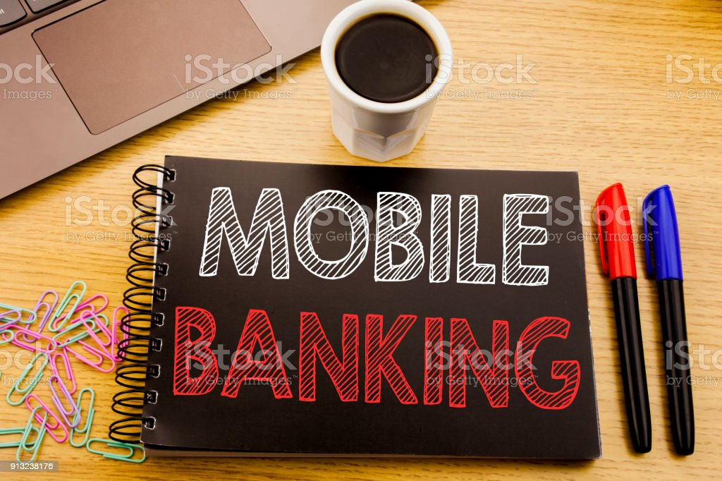 Handwriting Announcement text showing Mobile Banking. Business...