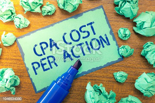 istock Handwriting text Cpa Cost Per Action. Concept meaning Commission paid when user Clicks on an Affiliate Link 1046534030