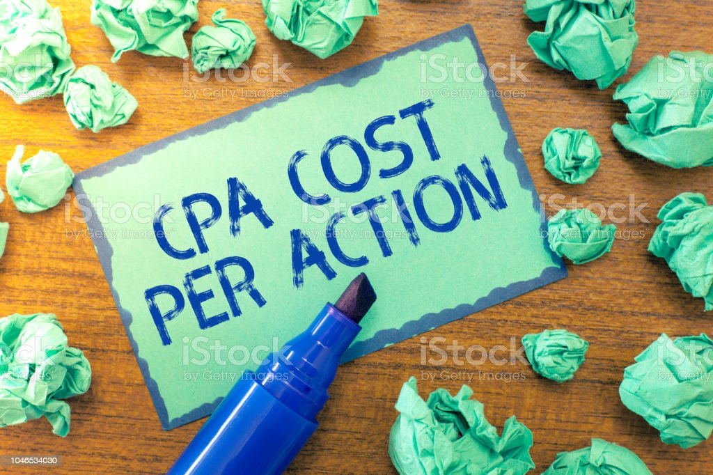 Handwriting text Cpa Cost Per Action. Concept meaning Commission paid when user Clicks on an Affiliate Link stock photo