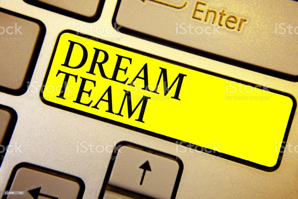 Handwriting text Dream Team. Concept meaning Prefered unit or group that make the best out of a person Keyboard yellow key Intention create computer computing reflection document. stock photo