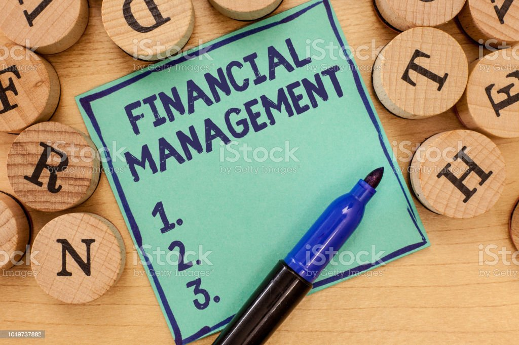 Handwriting text Financial Management. Concept meaning efficient and effective way to Manage Money and Funds stock photo