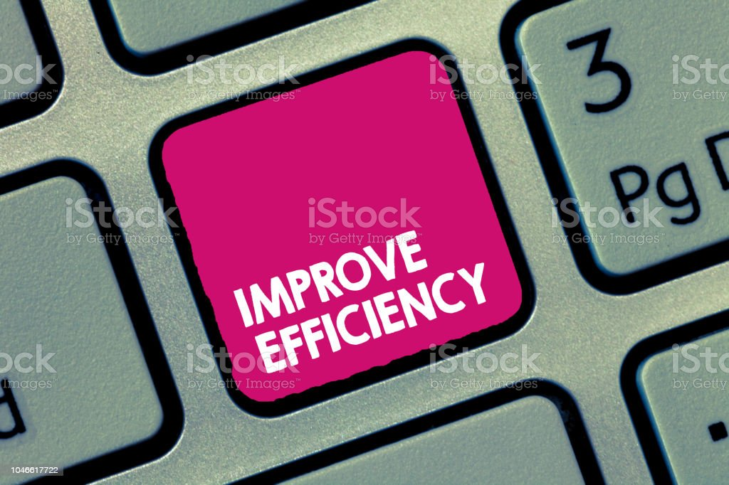 Handwriting text Improve Efficiency. Concept meaning Competency in performance with Least Waste of Effort stock photo