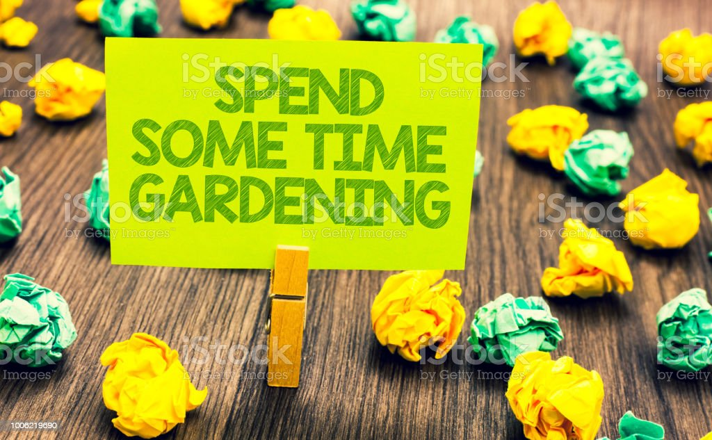 Handwriting Text Spend Some Time Gardening Concept Meaning Relax