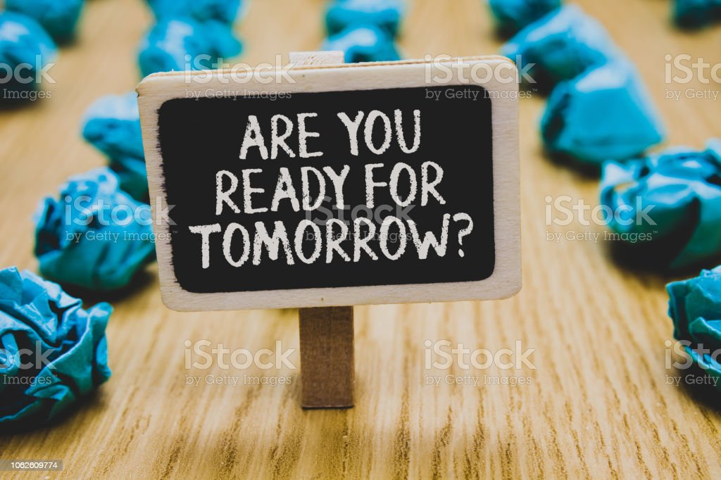 Handwriting Text Writing Are You Ready For Tomorrow Question