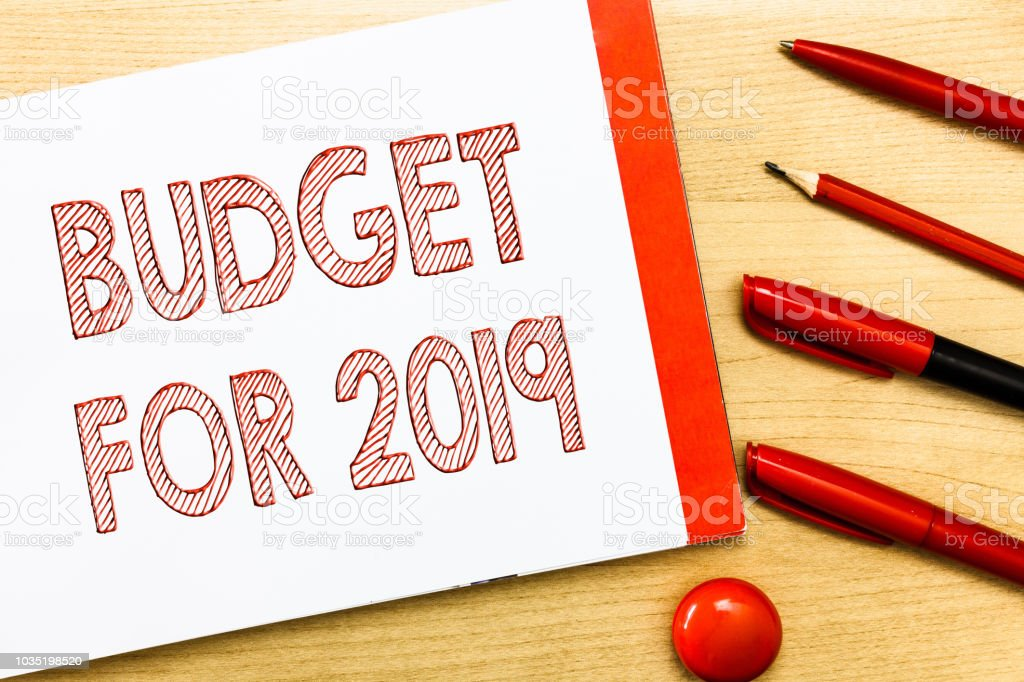 Handwriting text writing Budget For 2019. Concept meaning An written estimates of income and expenditure for 2019 stock photo