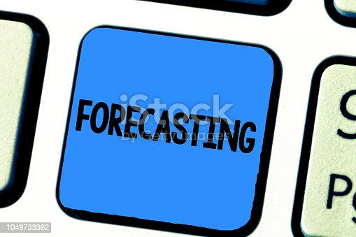istock Handwriting text writing Forecasting. Concept meaning Predict Estimate a future event or trend based on present data 1049733362