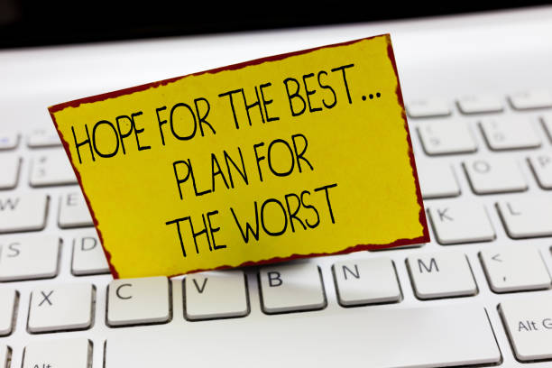 Handwriting text writing Hope For The Best...Plan For The Worst. Concept meaning Disaster preparedness Keeping Safe stock photo