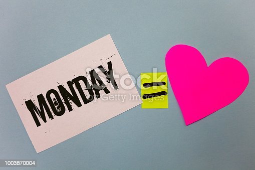 istock Handwriting text writing Monday. Concept meaning First day of the week Back to work Weekend is over Wakeup Early Equal symbol sticky notes heart love plane coloured background calculation. 1003870004