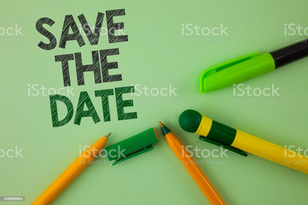 Handwriting text writing Save The Date. Concept meaning Organizing events well make day special by event organizers written on Plain Green background Pens next to it. stock photo