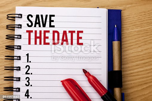 istock Handwriting text writing Save The Date. Concept meaning Remember not to schedule anything else that time Appointment written on Notebook Book on the wooden background Marker and Pencil next to it. 944983442