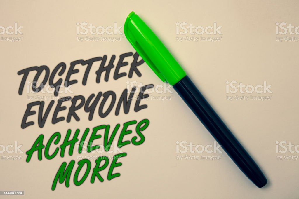 Handwriting text writing Together Everyone Achieves More. Concept meaning Teamwork Cooperation Attain Acquire Success Ideas message beige background green pen pens marker markers intention. stock photo
