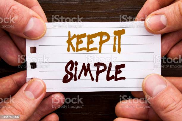Handwritten text sign showing keep it simple business concept for picture id938742990?b=1&k=6&m=938742990&s=612x612&h=jys hnm 5wgfmwanlnnn7jzll99luz gzen rseeyg8=