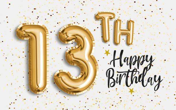 alles gute 13. geburtstag goldfolie ballon gruß hintergrund. 13 jahre jubiläum logo vorlage- 13. feier mit konfetti. - number 13 stock-fotos und bilder