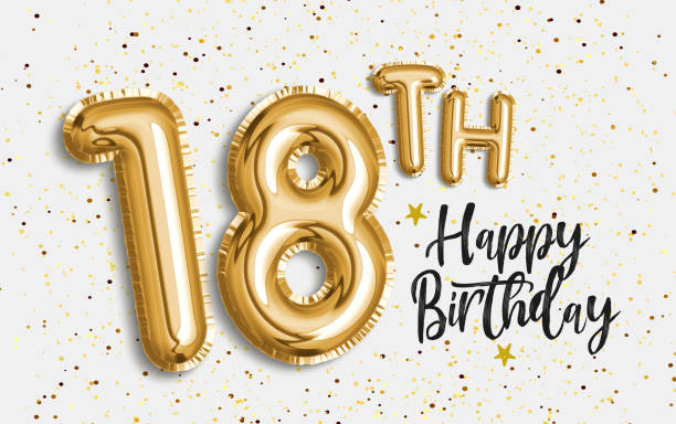 happy 18th birthday gold foil balloon greeting background. - number 18 stock photos and pictures