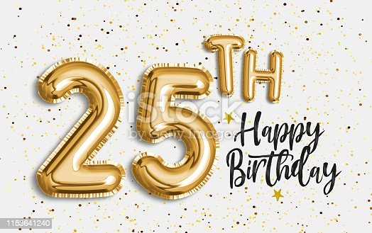 istock Happy 25th birthday gold foil balloon greeting background. 1153641240