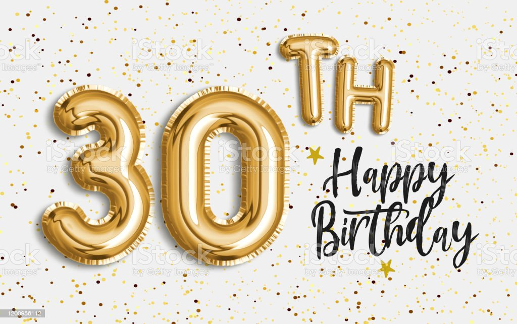 Happy 30th birthday gold foil balloon greeting background. 30 years...