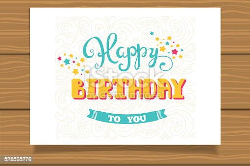 istock Happy Birthday. Template for birthday cards. Hand lettering. 528565276