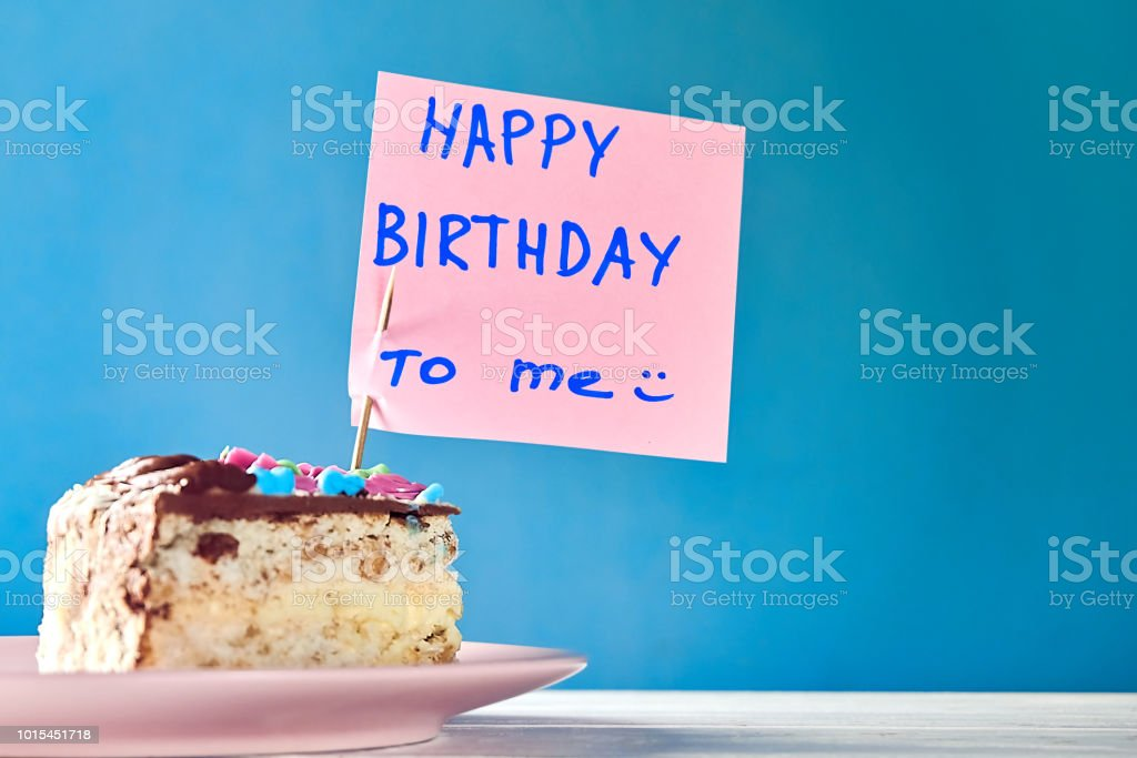 Super Happy Birthday To Me Concept Slice Peace Of Birthday Cake On Plate Personalised Birthday Cards Cominlily Jamesorg