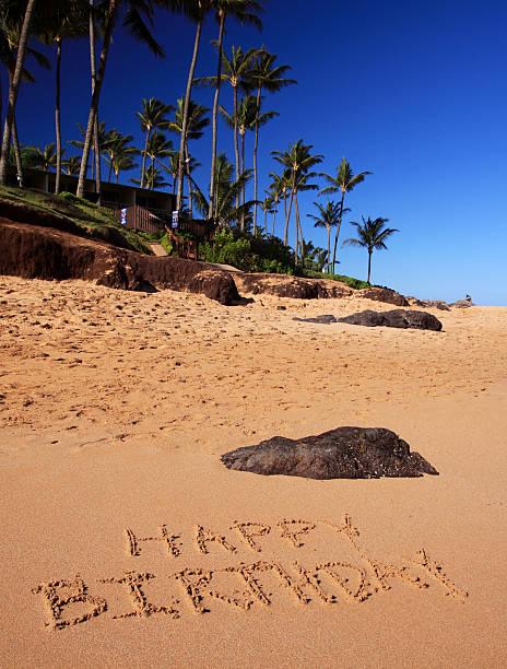 Happy Birthday Written On Maui Hawaii Beach Sand Stock Photo