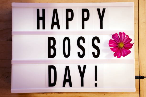 Happy Boss Day in Light Box Trend Words 'Happy Boss Day' in a Light Box Trend for a International Women's Day Theme. boss's day stock pictures, royalty-free photos & images